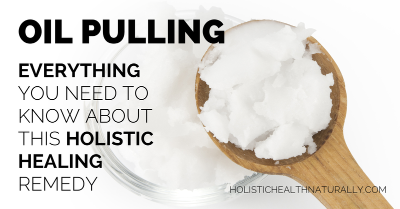 Oil-Pulling-101.-Everything-You-Need-To-Know-holistichealthnaturally.com_-826x433@2x